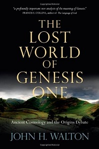 John Walton's book, The Lost World of Genesis One